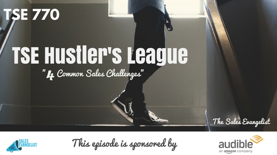 TSE Hustler's League, Donald Kelly, The Sales Evangelist Podcast