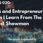 The Greatest Showman, Huge Jackman, Entreprenure, The Sales Evangelist