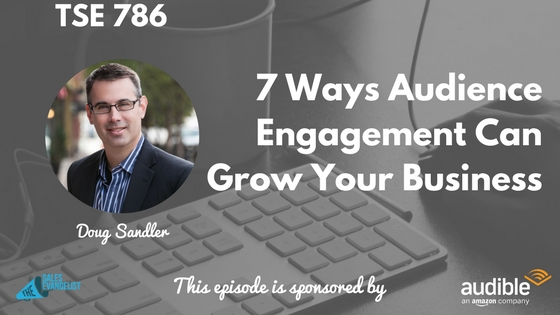 Podcast, Audience, Business Growth, Doug Sandler