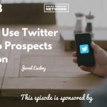 Jared Easley, Podcast Movement, Twitter, Prospecting, Social Selling