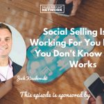 Jack Kosakowski, Social Selling, LinkedIn, Twitter, Facebook Ads