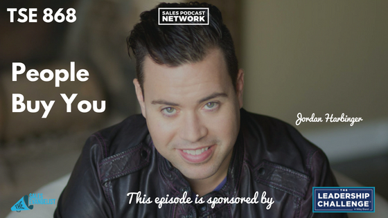Art of Charm, Jordan Harbinger, Selling Yourself, Donald Kelly, TSE Podcast