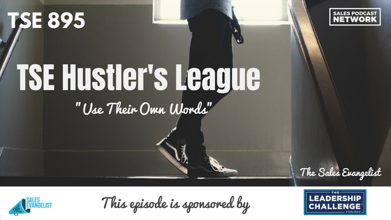 TSE Hustler's League, The Sales Evangelist Podcast