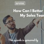 Sales Coaching, Donald Kelly, The Sales Evangelist Podcast, Best Sales Podcast