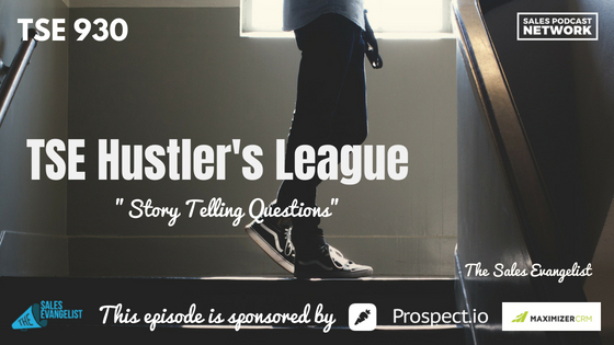 Story Selling, Prospect.io, Maximizer, Story
