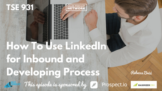 Rebecca Brizi, Donald Kelly, Inbound Leads, LinkedIn
