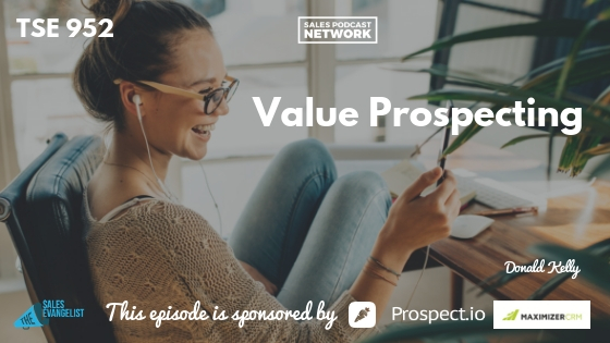 Prospecting, Value, Networking