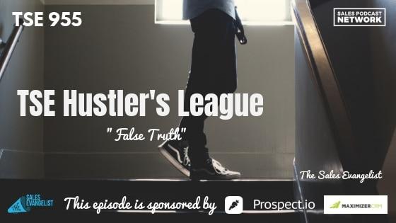 Fear of Rejection, Prospecting, TSE Hustler's League