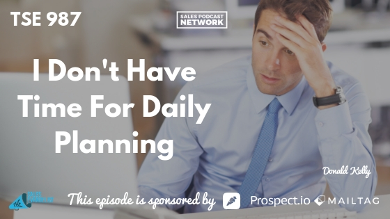 Daily Planning, Weekly Planning, Donald Kelly, The Sales Evangelist