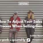 Kathleen Hessert, Krista Jasso, We are Gen -Z, The Sales Evangelist Podcast