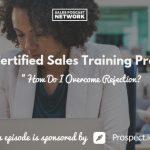 Donald Kelly, The Sales Evangelist Podcast, Rejection
