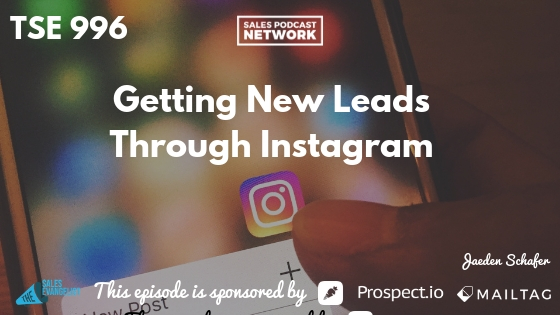 Instagram, Jaeden Schafer, New Sales Leads,