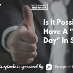 Donald Kelly, The Perfect Sales Day, Sales Podcast