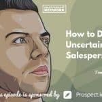 Tom Libelt, Salespeople, Uncertainty, Sales Deal