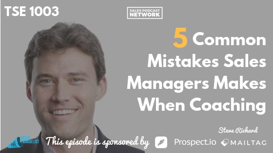 Steve Richard, Execvision.io, Sales Manager, Sales Coaching, 5 common mistakes