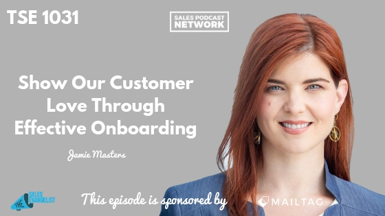 Effective Onboarding, Customer Service, Donald Kelly, The Sales Evangelist Podcast, Jamie Masters