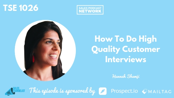 Hannah Shamji , Copy Writing, Customer Interview