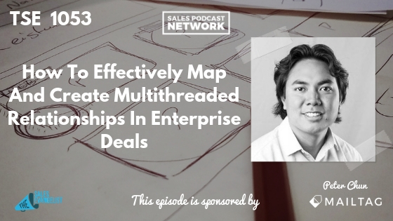Peter Chun, Lucidchart, Salesforce, Sales Podcast