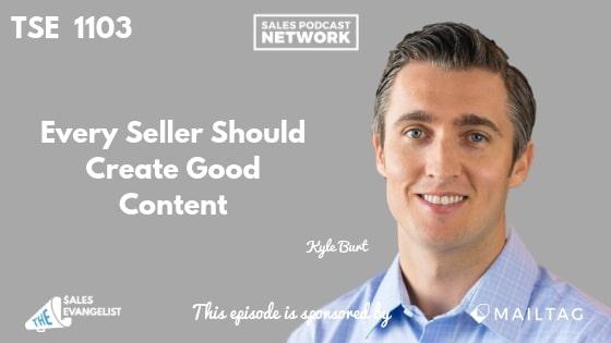 Kyle Burt, LinkedIn, Sales Content, Social Selling