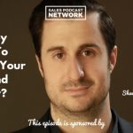 Shawn Finder, Donald Kelly, The Sales Evangelist Podcast, Sales Metrics