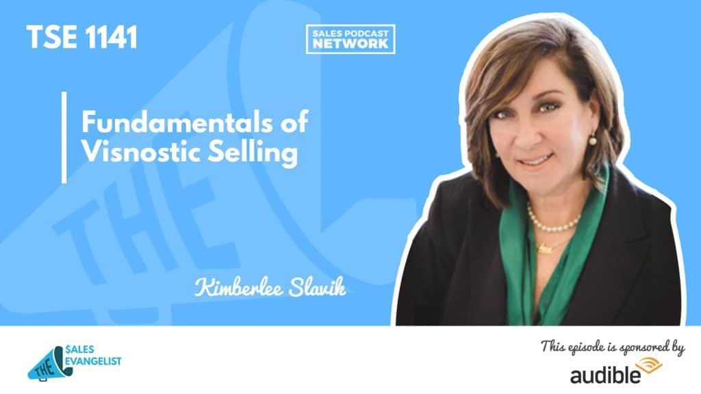 Kimberlee Slavik, Visnostics, The Sales Evangelist