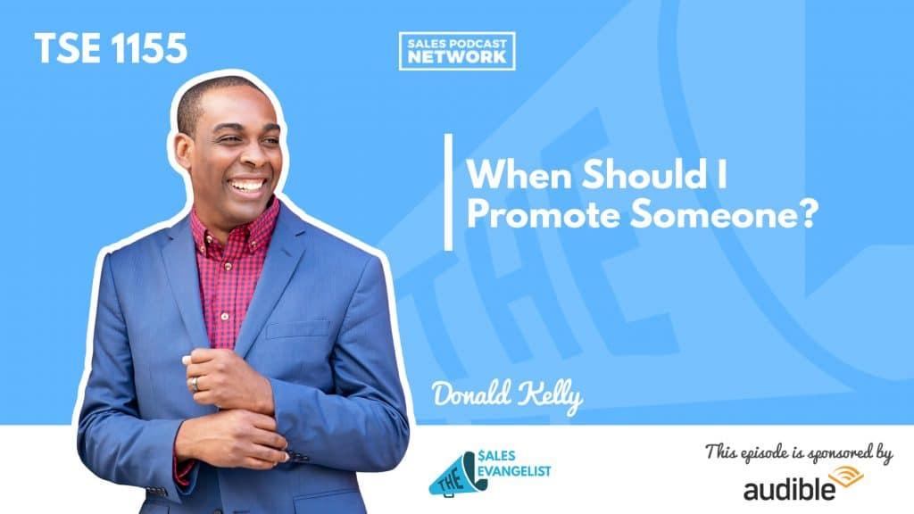 Donald C Kelly, The Sales Evangelist, Sales Leader