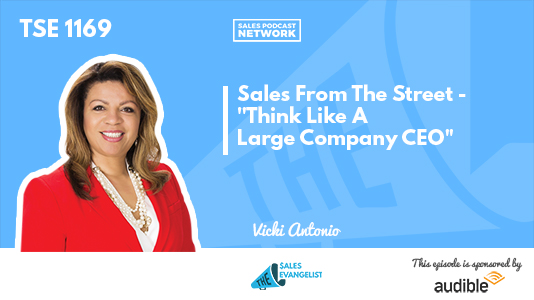 Sales From The Street, Vicki Antonio, Donald C. Kelly