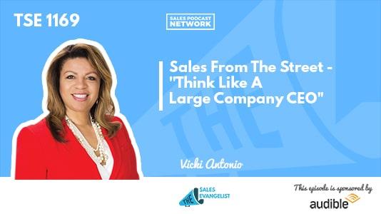 Sales From The Street, Vicki Antonio, Donald C. Kelly