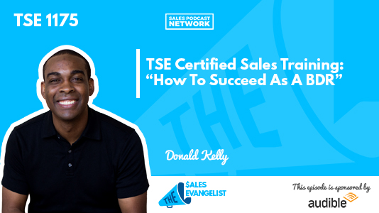 Donald C. Kelly, BDR, TSE Certified Sales Training