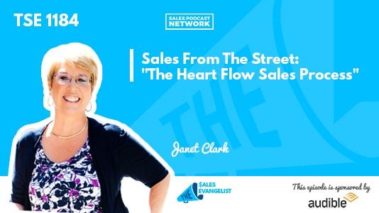 Janet Clark, The Sales Evangelist, Sales Process