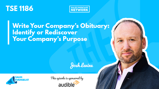 Company Culture, Purpose, Josh Levine