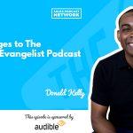 Donald C. Kelly, The Sales Evangelist, podcast