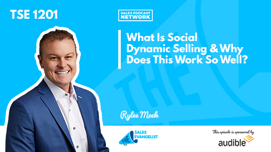 Rylee Meek, Social Dynamic Selling, The Sales Evangelist