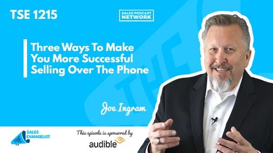 Joe Ingram, Phone Sales