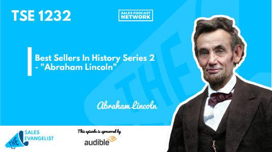 Abraham Lincoln, The Best Seller in History episode 2