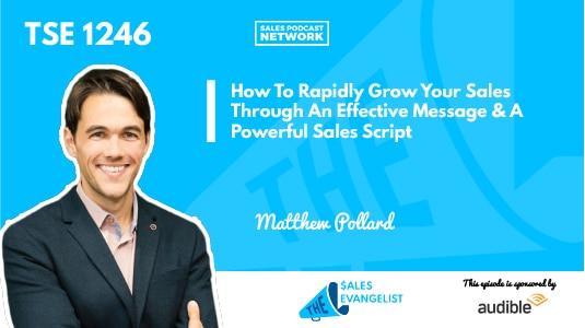 Matthew Pollard using sales script to grow your sales