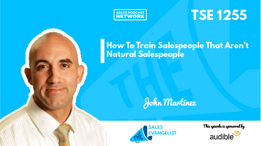 John Martinez on Training salespeople