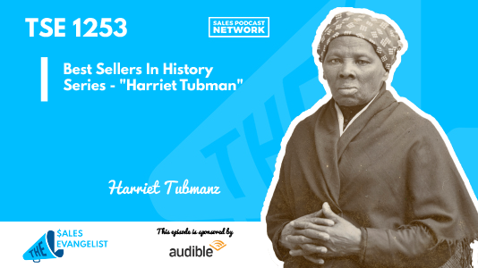 Harriet Tubman, The Best Seller in History