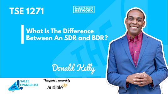 SDR and BDR with Donald Kelly