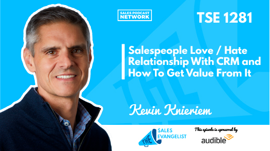 CRM and valuing it with Kevin