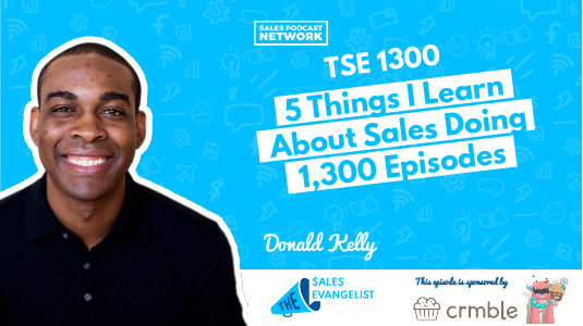 Sales Experience, Donald Kelly, Podcast