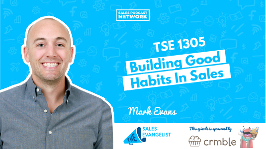 Building good sales habits