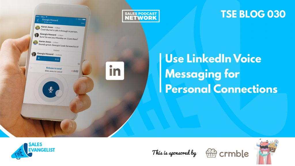 Donald Kelly, LinkedIn Voice Messaging, Prospecting