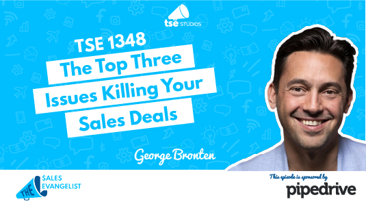 Three Issues Killing your Deals