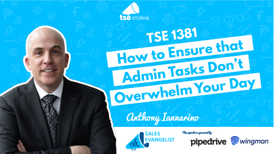 Admin Tasks, Anthony Iannarino
