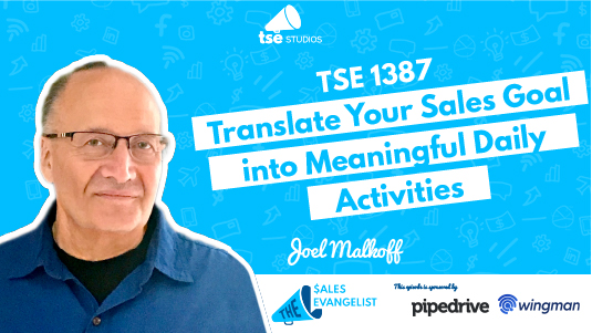 Translating Sales Goals, Joel Malkoff