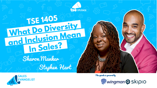 Stephen Hart, Sharon Manker, Diversity and Inclusion in Sales