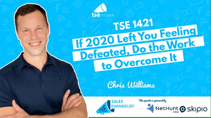 Sales Motivation, Feeling Defeated, Chris Williams