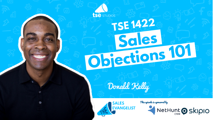 Donald Kelly, Sales Objections