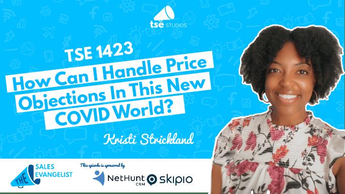 Kristi Strickland, Handling Price Objections